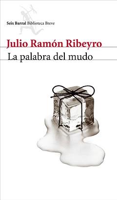 La palabra del mudo. Julio Ramón Ribeyro
