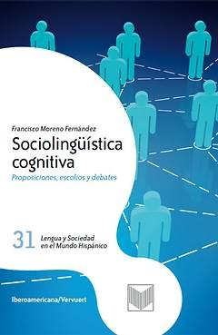 NOVEDAD EDITORIAL: SOCIOLINGÜÍSTICA COGNITIVA, DE FRANCISCO MORENO