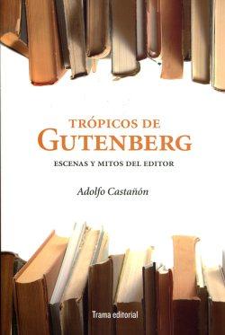 Trópicos de Gutenberg