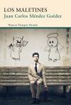 unademagiaporfavor-libro-novela-abril-2014-siruela-Los-Maletines-Juan-Carlos-Mendez-Guedez-portada